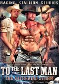 Best Editing                       To The Last Man #1         Raging Stallion